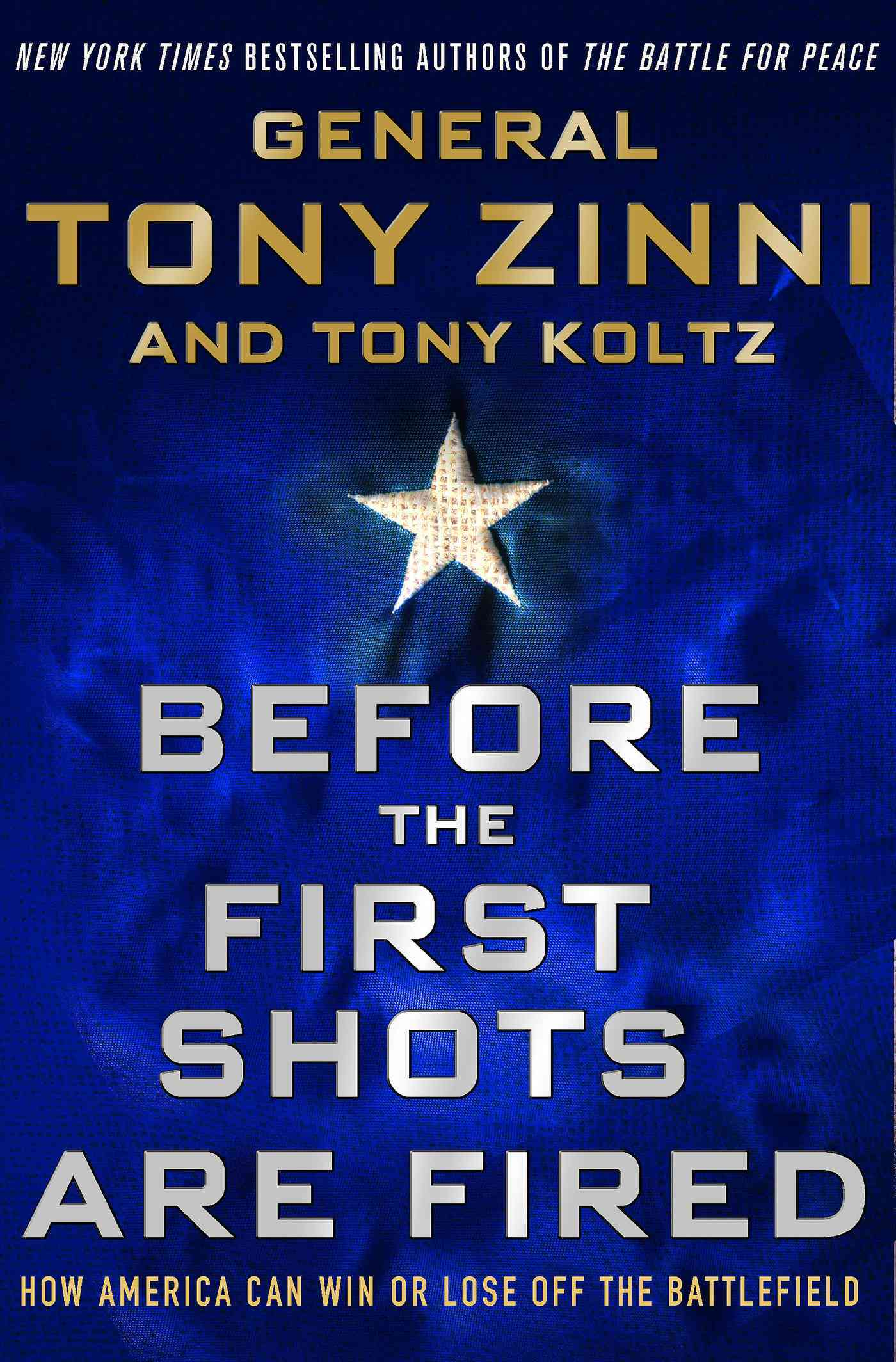Before the First Shots Are Fired By Zinni, Tony/ Koltz, Tony
